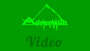 Adrenalin Video